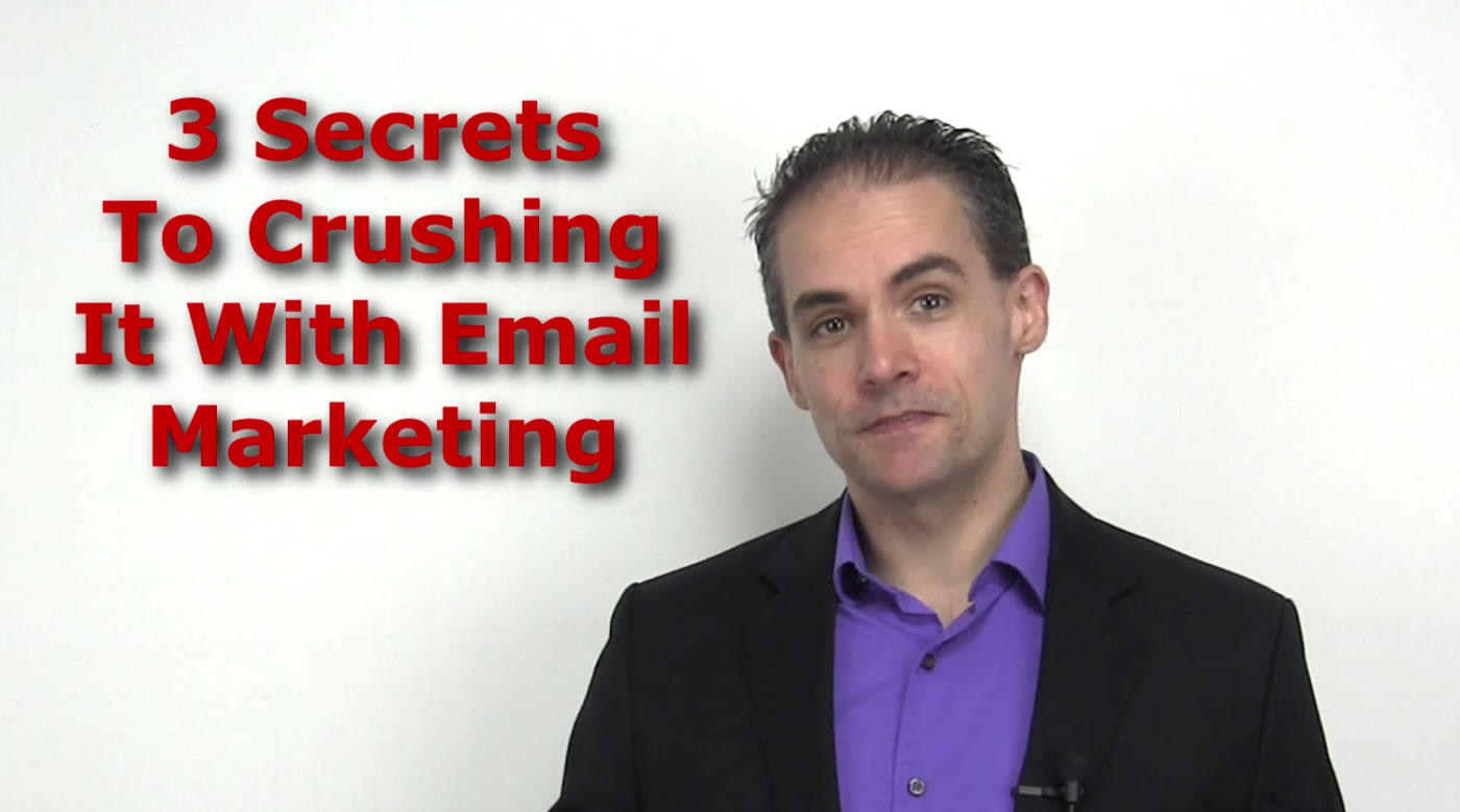 3 Secrets to Crushing It With Email